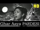 Ghar Aaya Mera Pardesi (HD) - Lata - Awara 1951 - Music Shankar Jaikishan - Raj Kapoor Hits