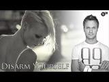 Dash Berlin Feat. Emma Hewitt - Disarm Yourself (ASOT #486 preview)