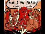Pete And The Pirates - Mr Understanding