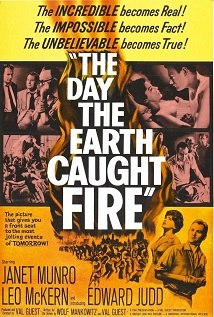 El día en que la tierra se incendió(The Day the Earth Caught Fire)