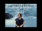 Tears of The Dragon - Bruce Dickinson