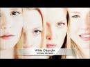 Белый Олеандр      White Oleander     2002     Soundtrack