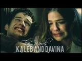 ► Kaleb Davina l The Words {2x14}