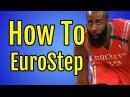 Basketball Moves For Guards - How To Eurostep   James Harden, Dwyane Wade, Rajon Rondo, Tony Parker