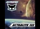 AstroFox - Actuality 122 Best of House (2015)
