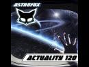 AstroFox - Actuality 120 BEST EDM 2015
