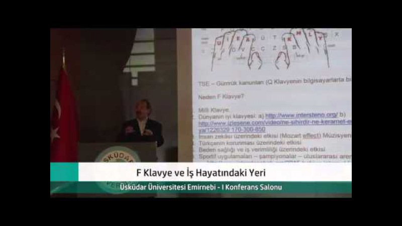 Üsküdar Üniversitesi F Klavye ve İş Hayatındaki Yeri Konferansı