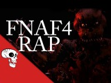 Five Nights at Freddy's 4 Rap by JT Music -