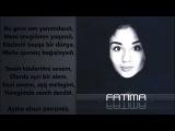 FaTima - Ekimiz bahtlı olayıq (prod. by DJ Bebek 2015) Lyrics
