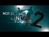 Not Step Back Only Forward [ 2 ] official