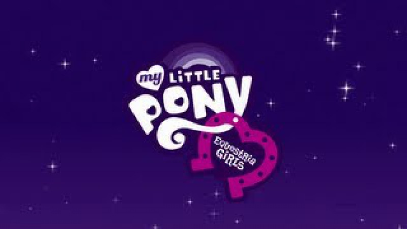 Opening Titles - MLP: Equestria Girls [HD]