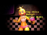[SFM FNAF] Toy Chica Voice (DAVID NEAR)