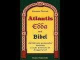 Atlantis, Edda und Bibel (Germanische Weltkultur und das Geheimnis der heiligen Schrift)