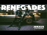 Jenaux feat. Pia Toscano - Renegades Official Music Video