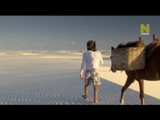Тайны мировых озер / La vie secrete des lacs (2015)   04. Ленсойс Мараньенсес. Песок и озёра В Бразилии с её тропическим климато