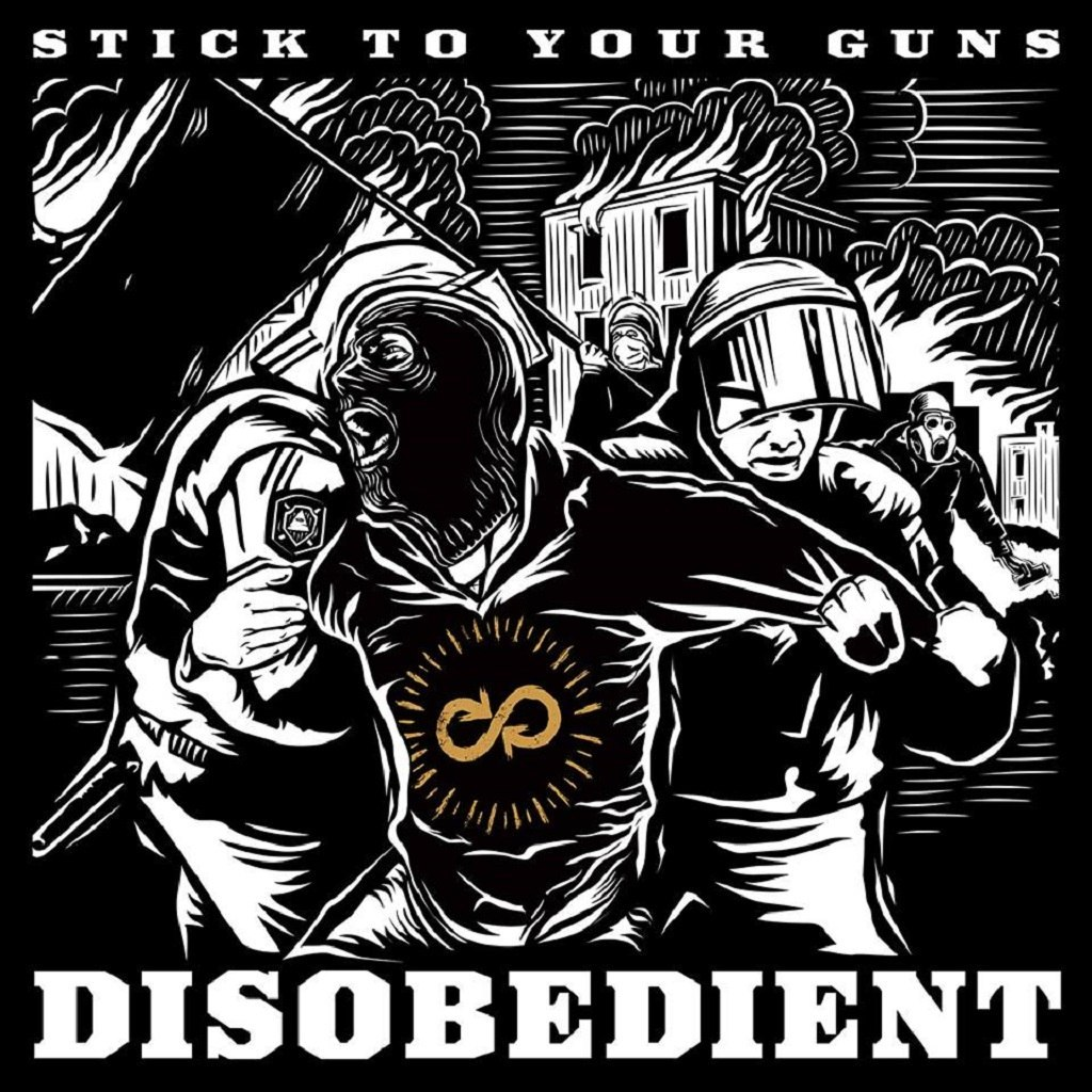 Stick to Your Guns - Disobedient (Deluxe Edition) (2015)