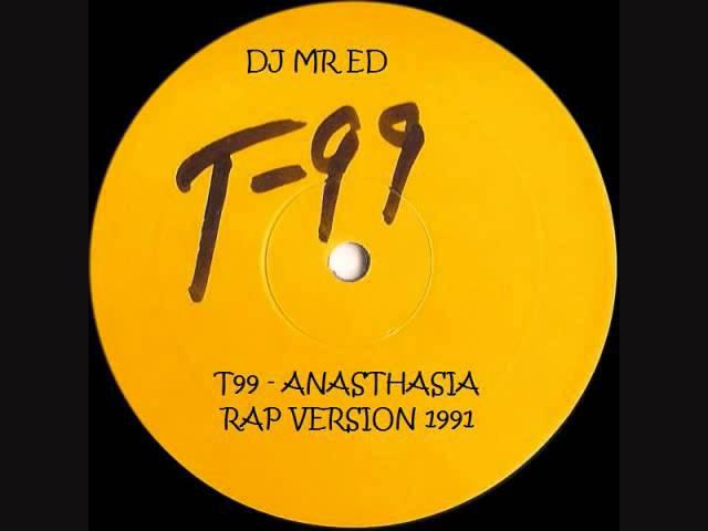 T99 - Anasthasia Rap Version