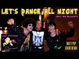 Candy Apple Blue - Let's Dance All Night (ft. Nick Bramlett) Matt Pop Radio Edit (Music Video)
