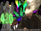 How To Be A Doom Metal Vocalist