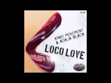 Kinky Movement &amp Adaja Black - Loco Love (Original Mix)