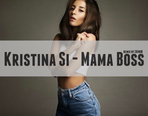 Kristina Si - Mama Boss HD Кристина Си Мама Босс Я