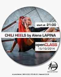 MADSTYLE PRESENT: CHILLI HEELS OPEN CLASS