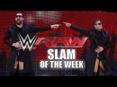 [#My1] Fast and Furious - WWE Raw Slam of the Week 1117
