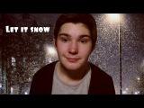 Oleg Antonenko - Let it snow (Cover Vaughn Monroe)