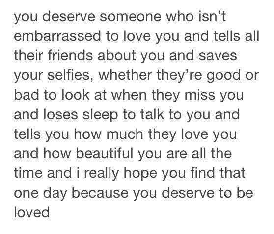 ты заслуживаешь: