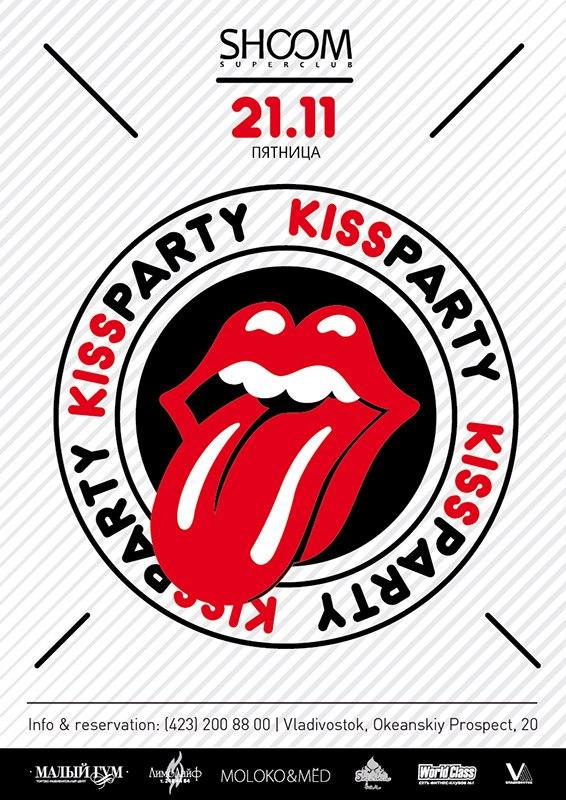 Афиша Владивосток KISS PARTY * SHOOM