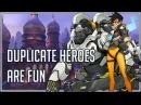 Duplicate Heroes Are Fun!