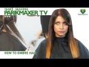 Как сделать омбре How to ombre hair парикмахер тв