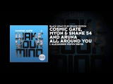 Cosmic Gate, Myon &amp Shane 54 and Aruna - All Around You (Alexander Popov Remix)