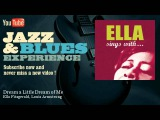 Ella Fitzgerald, Louis Armstrong - Dream a Little Dream of Me - Youtube