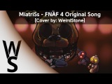 WeirdStone - Five Nights At Freddy's 4 Song RusCover
