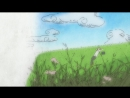 ENDING   Тетрадь дружбы Нацумэ [TB-1]  Natsume's Book of Friends [ТВ-1]