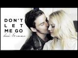Крюк и Эмма | don't let me go | hook & emma [+4x05]