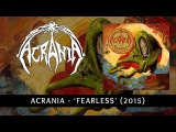 ACRANIA - Fearless (FULL ALBUM STREAM)