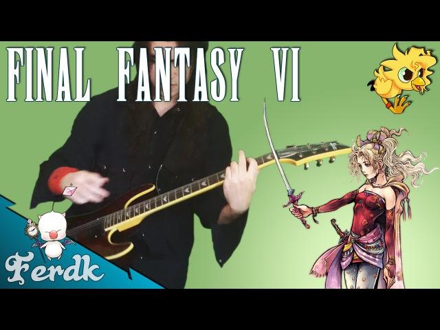 Final Fantasy VI - Terra's Theme 【Metal Guitar Cover】 by Ferdk