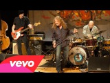 Robert Plant - Robert Plant Ramble On ft. Robert Plant, Patty Griffin, Buddy Miller