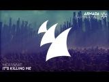 Heatbeat - It's Killing Me (Radio Edit)