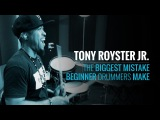 Tony Royster Jr. - The Biggest Mistake Beginner Drummers Make (Masterclass Preview)