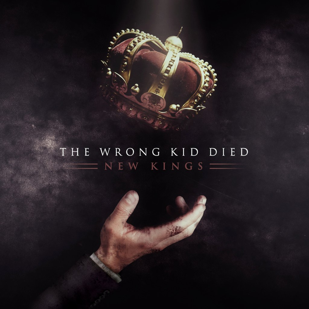 The Wrong Kid Died - New Kings [EP] (2015)