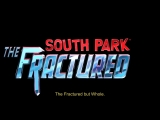 South Park The Fractured but Whole - Анонс-трейлер E3 2015 [RU]