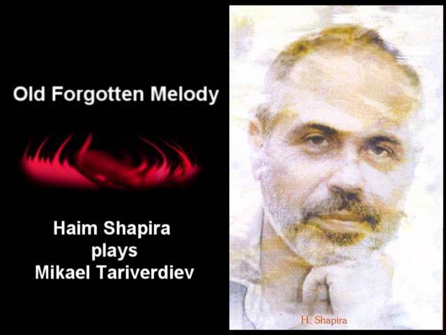 Haim Shapira (piano) Old Forgotten Melody by TARIVERDIEV