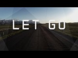 Super8 &amp Tab feat. Julie Thompson - Let Go (Official Lyric Video)