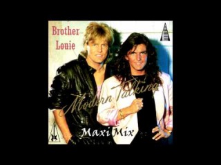 Modern Talking - Brother Louie Maxi Mix