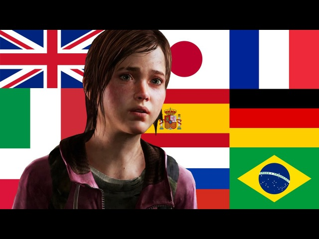 The Last Of Us In Different Languages: English French German Italian Japanese Russian Polish Spanish