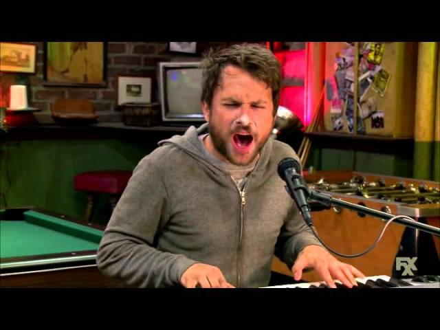 Its Always Sunny In Philadelphia Charlie Sings Go Fuck Yourself