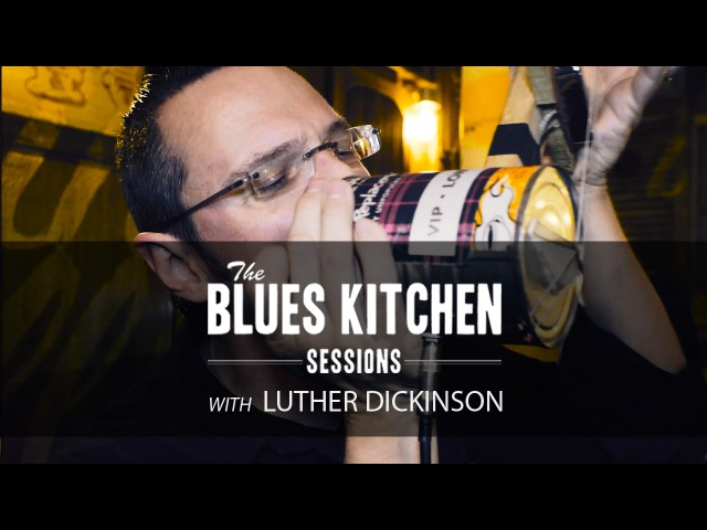 Luther Dickinson (North Mississippi Allstars) - Rollin 'n Tumblin [The Blues Kitchen Sessions]